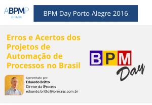 Palestrante ABPMP - O que aprendemos com automacao em BPMS neste inicio de seculo 21